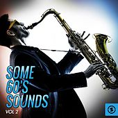 Some 60's Sounds, Vol. 2 by Various Artists