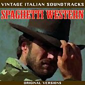 Vintage Italian Soundtracks: Spaghetti Western by Various Artists