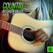 Country by Green Valley, Vol. 3 by Various Artists