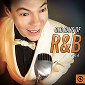 Old Days of R&B, Vol. 4 by Various Artists