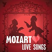 Mozart Love Songs by Various Artists