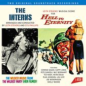 The Interns. Arranged and Conducted by Leith Stevens and Stu Philips / Leith Stevens' Musical Score for Hell to Eternity by Stu Phillips