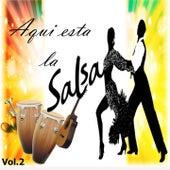 Aquí Está la Salsa, Vol. 2 by Various Artists