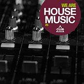 We Are House Music, Vol. 5 by Various Artists