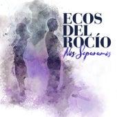Nos Separamos by Ecos del Rocio