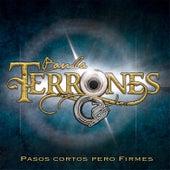 Pasos Cortos Pero Firmes by Banda Terrones