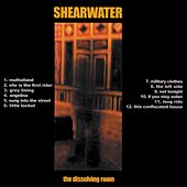 The Dissolving Room by Shearwater