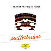 Mutterissimo – The Art Of Anne-Sophie Mutter von Various Artists