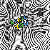 Erase You by Various Artists