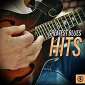 Greatest Blues Hits by Various Artists