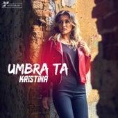 Umbra Ta by Kristina