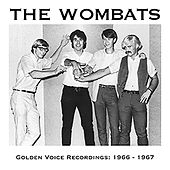 Golden Voice Recordings: 1966 - 1967 by The Wombats