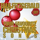 Your Favourite Christmas Songs von Ella Fitzgerald