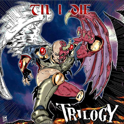 Til I Die by Trilogy