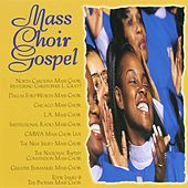 Mass Choir Gospel by Various Artists