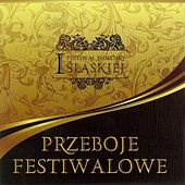 I Festiwal piosenki Śląskiej – Przeboje festiwalowe by Various Artists