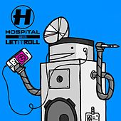 Hospital Goes to Let It Roll by Various Artists