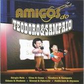 Amigos do Teodoro & Sampaio by Various Artists