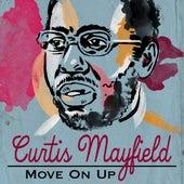 Move On Up von Curtis Mayfield