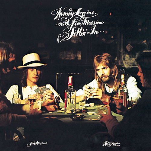 Sittin' In by Loggins & Messina