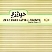 Zero Population Growth: Bliss Out V.15 by Lilys