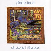 All Young In the Soul by Photon Band