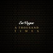 A Thousand Times by En Vogue