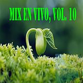 Mix en Vivo, Vol. 10 by Various Artists