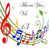 Mix en Vivo, Vol. 13 by Various Artists