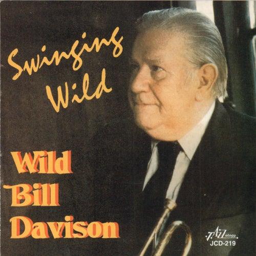 Swinging Wild by Wild Bill Davison