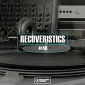 Recoveristics #40 by Various Artists