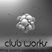 Club Works 2K16 (The EDM Session) by Various Artists
