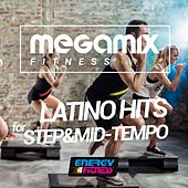 Megamix Fitness Latino Hits for Step & Mid-Tempo (25 Tracks Non-Stop Mixed Compilation for Fitness & Workout) by Various Artists