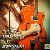 Countrys Memorable Hits By Rusty Draper by Rusty Draper
