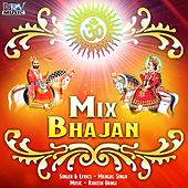 Mix Bhajan by Mangal Singh