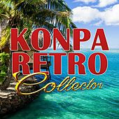 Konpa Retro Collector by Various Artists