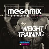 Megamix Fitness Hits for Weight Training (25 Tracks Non-Stop Mixed Compilation for Fitness & Workout) by Various Artists