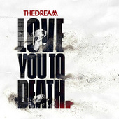 Love You To Death by The-Dream