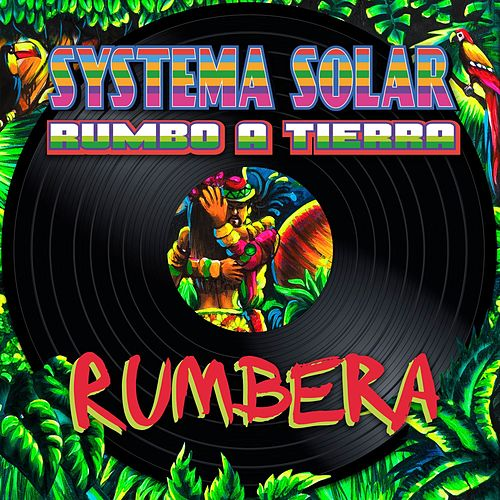 Rumbera by Systema Solar