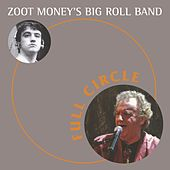 Full Circle by Zoot Money's Big Roll Band