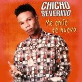 Me Enlié de Nuevo by Chicho Severino