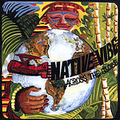 Across the Globe by Native Vibe