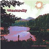 Unnaturally by Nathan Stamps