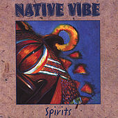 Spirits by Native Vibe