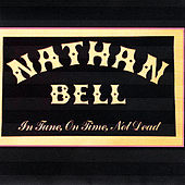 In Tune, On Time, Not Dead by Nathan Bell