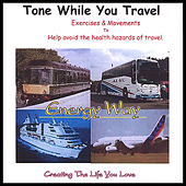 Tone While You Travel by Chris Smedley