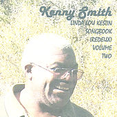 Linda Lou Kestin Songbook (Redeux) Volume Two by Kenny Smith