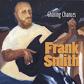 Chasing Chances by Frank Smith