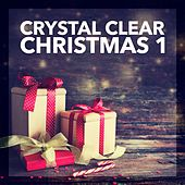 Crystal Clear Christmas, Vol. 1 by Various Artists