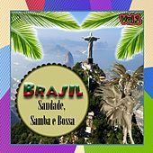 Brasil - Saudade, Samba e Bossa, Vol. 1 by Various Artists